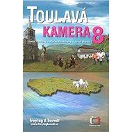 Toulavá kamera 8 - Kniha