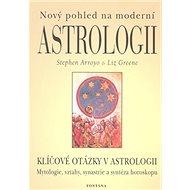 Nový pohled na moderní astrologii: Klíčové otázky v astrologii