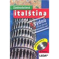 Zjednodušená italština: 6 týdnů x 35 minut denně = dorozumíte se! - Kniha