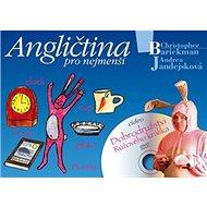 Zábavná angličtina pro děti: Králík Bunny a jeho dobrodružství - Kniha