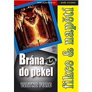 Brána do pekel - Kniha
