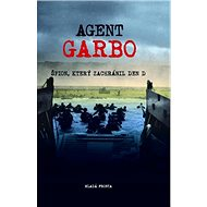 Agent Garbo: Špion, který zachránil den D - Kniha