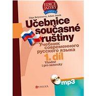 Učebnice současné ruštiny 1. díl + mp3: Vhodné i pro samouky - Kniha