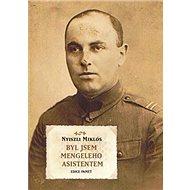 Byl jsem Mengeleho asistentem - Kniha