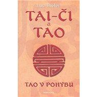 Tai-Či a Tao: Tao v pohybu