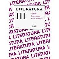 Literatura III.: Výklad, lnterpretace, literární teorie - Kniha
