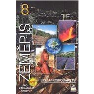 Zeměpis 8 pro základní školy Lidé a hospodářství: učebnice - Kniha