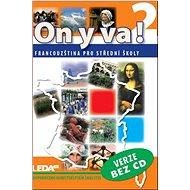 ON Y VA! 2 učebnice bez CD - Kniha