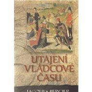 Utajení vládcové času - Kniha