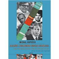 Hledání ztraceného smyslu revoluce: Počátky marxistického revizionismu ve střední Evropě 1953-1960 - Kniha