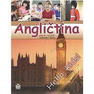 Angličtina pro 6. ročník základní školy Učebnice: Hallo, kids - Kniha