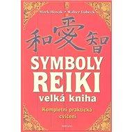 Symboly Reiki: velká kniha - Kniha