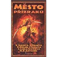 Asterion Město přízraků - Kniha