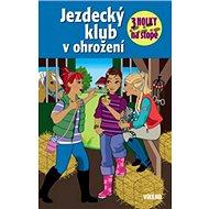 Jezdecký klub v ohrožení - Kniha