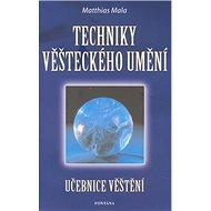 Techniky věšteckého umění - Kniha