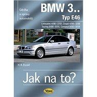 BMW 3.Typ E46: Údržba a opravy automobilů č.105 - Kniha