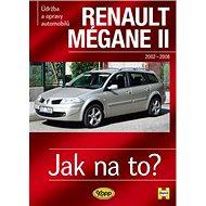 Renault Megane II od r. 2002 do r. 2009: Údržba a opravy automobilů č.103