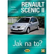 Renault Scenic II od r.2003 do r.2009: Údržba a opravy automobilů č.104 - Kniha