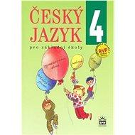 Český jazyk 4 pro základní školy - Kniha
