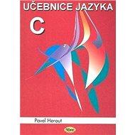 Učebnice jazyka C 1.díl 6.v. - Kniha