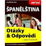 Španělština Otázky a odpovědi: zrcadlový text - Kniha