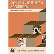 Podnikání v hotelnictví a gastronomii + CD: Pro střední a vyšší hotelové školy
