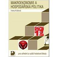 Makroekonomie a hospodářská politika: pro střední a vyšší hotelové školy