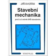 Stavební mechanika pro 2. a 3. ročník SPŠ - Kniha