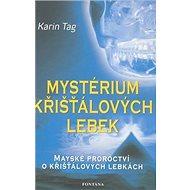 Mystérium křišťálových lebek - Kniha
