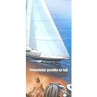 Kompetentní posádka na lodi - Kniha