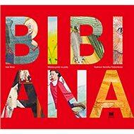 Bibiana: Píská na prsty - Kniha