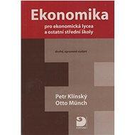 Ekonomika pro ekonomická lycea: a ostatní střední školy - Kniha