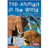 Top Animals in the World: Anglicko české zrcadlové texty - Kniha