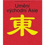 Umění východní Asie - Kniha