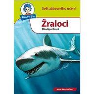 Benny Blu Žraloci: Důvtipní lovci - Kniha