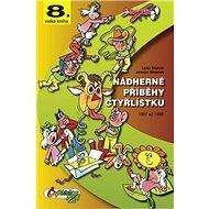 Nádherné příběhy čtyřlístku: 1987 až 1989 - Kniha
