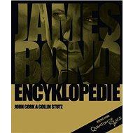 James Bond Encyklopedie: Včetně filmu Quantum of Solace - Kniha