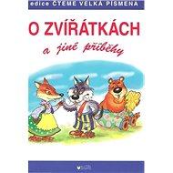 O zvířátkách a jiné příběhy - Kniha
