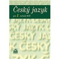 Český jazyk pro 1. ročník SOŠ - Kniha