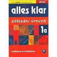 Alles klar 1a Učebnice s cvičeními: Základní úroveň