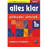 Alles klar 1b Učebnice s cvičeními: Základní úroveň - Kniha
