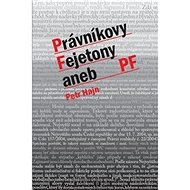 Právníkovy Fejtony aneb PF - Kniha