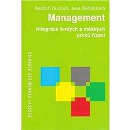 Management: Integrace tvrdých a měkkých prvků řízení