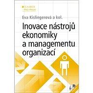 Inovace nástrojů ekonomiky a managementu organizací + CD - Kniha