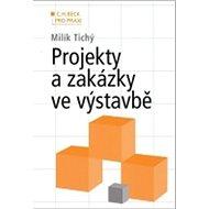 Projekty a zakázky ve výstavbě - Kniha