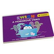 Swich a hororové video - Kniha