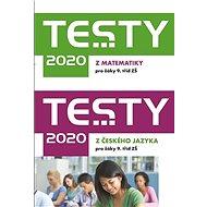 Testy 2020 z českého jazyka a matematiky pro žáky 9. tříd ZŠ - Kniha
