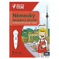 Kouzelné čtení - Německý obrázkový slovník - Kniha pro děti