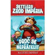 Settlers: Zrod impéria - Proč se nepřátelit - Rozšíření společenské hry