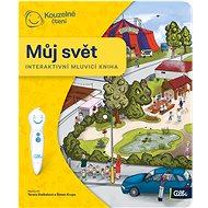 Kouzelné čtení - Můj svět - Kniha pro děti